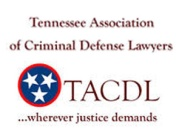 Tennessee Association of Criminal Defense Lawyers